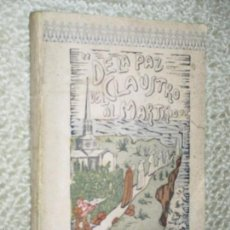 Libros de segunda mano: DE LA PAZ DEL CLAUSTRO AL MARTIRIO, POR EL P. IGNACIO ASTORGA ARROYO, CÓBRECES, SANTANDER 1948. Lote 57943910