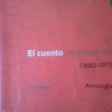 Livros em segunda mão: EL CUENTO ANARQUISTA. LILY LITVAK. Lote 57991060