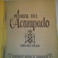 Libros de segunda mano: MANUAL DEL ACAMPADO. Lote 58198425