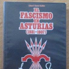 Gebrauchte Bücher - El fascismo en Asturias (1931-1937), de Manuel Suarez Cortina - 58200778