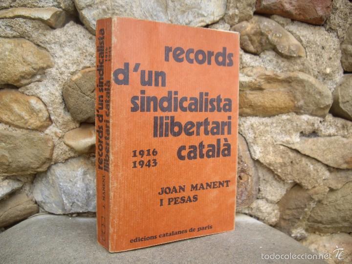 Libros de segunda mano: Joan Manent: RECORDS D'UN SINDICALISTA LLIBERTARI CATALÀ 1916-1943. Edicions catalanes de Paris 1976 - Foto 2 - 58229145