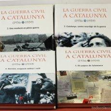 Libros de segunda mano: 7845 - LA GUERRA CIVIL A CATALUNYA(1936/39). 4 TOMOS(VER DESCRIP). EDICIONS 62. 2004/06.. Lote 58239969