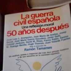 Libros de segunda mano: LA GUERRA CIVIL, 50 AÑOS DESPUÉS. VVAA. Lote 58254613