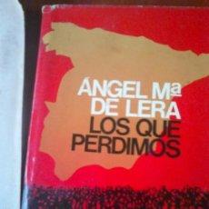 Gebrauchte Bücher - Los que perdimos. Angel María de Lera - 58274047