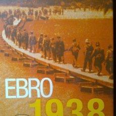 Libros de segunda mano: GUERRA CIVIL : EBRO 1938 . VARIOS AUTORES . SIN CD. Lote 58279711