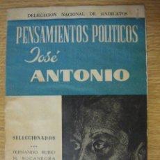 Libros de segunda mano: PENSAMIENTOS POLITICOS DE JOSE ANTONIO. SELECCIÓN DE FERNANDO RUBIO MUÑOZ-BOCANEGRA (FALANGE). Lote 58335603