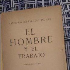 Libros de segunda mano: EL HOMBRE Y EL TRABAJO 1938 (RARO). Lote 58573231