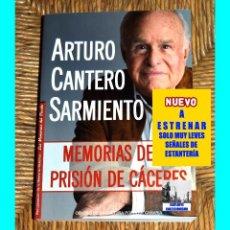 Libros de segunda mano: MEMORIAS DE LA PRISIÓN DE CÁCERES - ARTURO CANTERO SARMIENTO - CCPC - MEMORIA HISTÓRICA - NUEVO. Lote 58766682