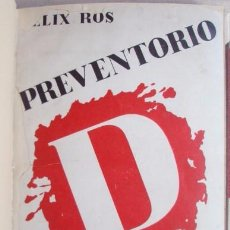 Libros de segunda mano: PREVENTORIO D (OCHO MESES EN EL S.I.M.) - ROS, FÉLIX. Lote 58679963