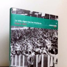 Libri di seconda mano: LA VIDA SIGUE TRAS LAS TRINCHERAS 1937, LA GUERRA CIVIL ESPAÑOLA MES A MES, 9 - LIBROS A MEDIO EURO. Lote 59707655