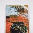 Libros de segunda mano: LOS QUE SE ECHARON AL MONTE. - ISIDRO CICERO. TDK299. Lote 150234272