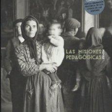 Libros de segunda mano: LAS MISIONES PEDAGÓGICAS 1931-1936. CATÁLOGO. EUGENIO OTERO URTAZA (ED.). LIBRO + CD. 2006. Lote 60703479