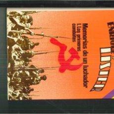 Libros de segunda mano: MEMORIAS DE UN LUCHADOR. I.-LOS PRIMEROS COMBATES. ENRIQUE LISTER. Lote 55908558