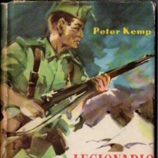 Libros de segunda mano: PETER KEMP : LEGIONARIO EN ESPAÑA (CARALT, 1959). Lote 62275272
