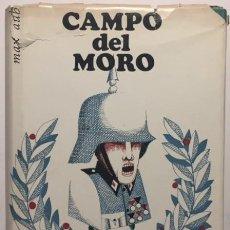 Libros de segunda mano: MAX AUB. CAMPO DEL MORO. Lote 62652208