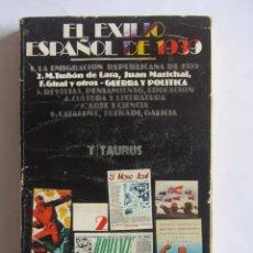 Libros de segunda mano: EL EXILIO ESPAÑOL DE 1939. TOMO II: GUERRA Y POLITICA - ABELLÁN, JOSÉ LUIS. Lote 63767975