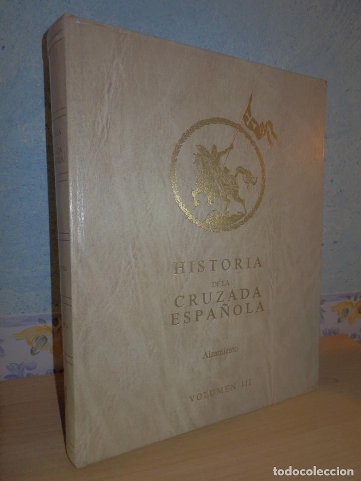 LIBRO - HISTORIA DE LA CRUZADA ESPAÑOLA - VOLUMEN III - EL ALZAMIENTO - DATAFILMS, S.A. 1984 (Libros de Segunda Mano - Historia - Guerra Civil Española)