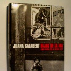 Libros de segunda mano: HIJAS DE LA IRA, VIDAS ROTAS POR LA GUERRA CIVIL. SALABERT JUANA. 2005. Lote 66807322