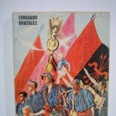 Libros de segunda mano: MEMORIAS DE UN FASCISTA ESPAÑOL POR FERNANDO GONZÁLEZ 1976. Lote 66939674