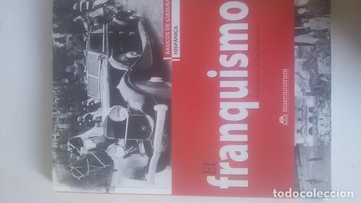 EL FRANQUISMO. ESPERANZA YLLÁN CALDERÓN. ED. MARENOSTRUM (Libros de Segunda Mano - Historia - Guerra Civil Española)