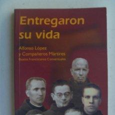 Libros de segunda mano: GUERRA CIVIL : ENTREGARON SU VIDA . SOBRE FRANCISCANOS MARTIRES ASESINADOS POR LOS ROJOS. 2001. Lote 69017849