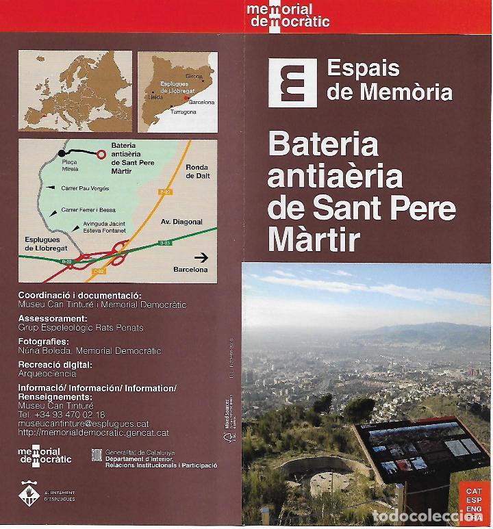 MEMORIAL DEMOCRÀTIC. BATERIA ANTIAÈRIA DE SANT PERE MÀRTIR. ESPLUGUES DE LLOBREGAT. CATALUNYA (Libros de Segunda Mano - Historia - Guerra Civil Española)