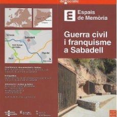 Libros de segunda mano: MEMORIAL DEMOCRÀTIC. GUERRA CIVIL I FRANQUISME A SABADELL. CATALUNYA. Lote 69634325