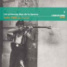Libros de segunda mano - LA GUERRA CIVIL ESPAÑOLA LOS PRIMEROS DÍAS MES A MES NÚM 3 21-31 JULIO 1936 BIBLIOTECA EL MUNDO 2005 - 69646769