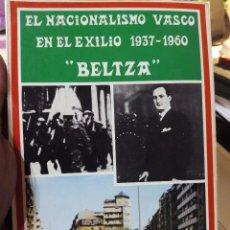 Libros de segunda mano: LIBRO EL NACIONALISMO VASCO EN EL EXILIO . Lote 69646905