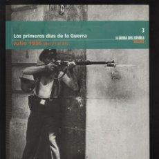 Libros de segunda mano - LA GUERRA CIVIL ESPAÑOLA MES A MES Nº 3 - LOS PRIMEROS DIAS DE LA GUERRA - JULIO 1936 del 21 al 31 - 71615743