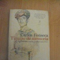 Libros de segunda mano: TIEMPO DE MEMORIA DE CARLOS FONSECA. NOVELA DEL HOMBRE QUE INTENTO MATAR A FRANCO. Lote 72011099