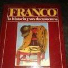 Libros de segunda mano: FRANCO-DE LA UNIFICACIÓN A LA VICTORIA-LA HISTORIA Y SUS DOCUMENTOS. EDICIOES URBION. Lote 72380399