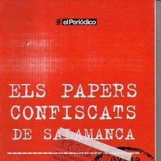 Libros de segunda mano: ELS PAPER CONFISCATS DE SALAMANCA ~ EKL CATALUNYA ~ CATALA. Lote 72746775
