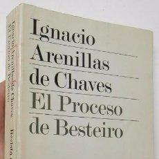 Libros de segunda mano: EL PROCESO DE BESTEIRO - IGNACIO ARENILLAS DE CHAVES. Lote 72953319