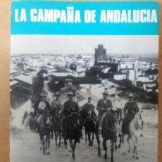 Libros de segunda mano: LA CAMPAÑA DE ANDALUCIA - SERVICIO HISTORICO MILITAR MONOGRAFIAS DE LA GUERRA DE ESPAÑA 3. Lote 95623239