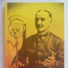 Libros de segunda mano: QUEIPO DE LLANO, EL ULTIMO VIRREY , DE MANUEL BARRIOS. Lote 120520946