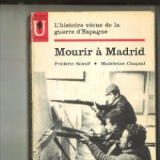 Libros de segunda mano: MOURIR Á MADRID. FRÉDÉRIC ROSSIF Y MADELEINE CHAPSAL. Lote 75772927