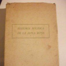 Libros de segunda mano: 1954 HISTORIA POLITICA DE LA ZONA ROJA POR DIEGO SEVILLA ANDRES . Lote 76296307