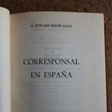 Libros de segunda mano - Corresponsal en España. Knoblaugh (H.Edward) Madrid, Fermín Uriarte Editor, 1967. - 76854051