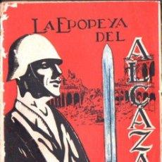 Libros de segunda mano: MURO ZEGRÍ : LA EPOPEYA DEL ALCÁZAR (VALLADOLID, 1937). Lote 77118955