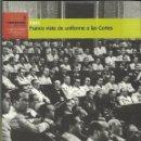 Libros de segunda mano: 1943 FRANCO VISTE DE UNIFORME LAS CORTES. Lote 77492021