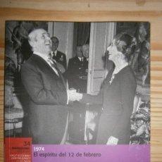 Libros de segunda mano: EL FRANQUISMO AÑO A AÑO - 34 1974 EL ESPIRITU DEL 12 DE FEBRERO. Lote 194618263