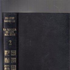 Libros de segunda mano: GUILLERMO CABANELLAS. LA GUERRA DE LOS MIL DÍAS. II REPÚBLICA. 2 VOLS. BUENOS AIRES, 1973.. Lote 79742745