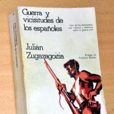 Libros de segunda mano: GUERRA Y VICISITUDES DE LOS ESPAÑOLES - DE JULIÁN ZUGAZAGOITIA - EDITORIAL GRÍTICA / GRIJALBO - 1977. Lote 80445637