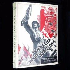 Gebrauchte Bücher - LA MARCHA SOBRE BARCELONA // TORRE ENCISO Y MURO ZEGRI // 1939 - 81313016