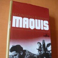 Libros de segunda mano: MAQUIS. SECUNDINO SERRANO. Lote 147960380