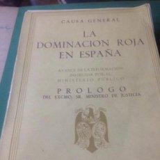 Libros de segunda mano: CAUSA GENERAL, LA DOMINACION ROJA EN ESPAÑA , SEGUNDA EDICION. Lote 83852136