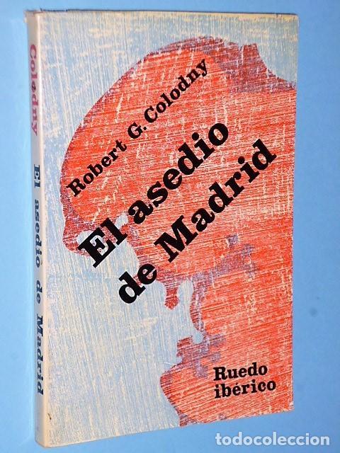 EL ASEDIO DE MADRID (Libros de Segunda Mano - Historia - Guerra Civil Española)