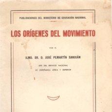Libros de segunda mano: PEMARTIN : LOS ORÍGENES DEL MOVIMIENTO. (CONFERENCIA CURSILLO DE ORIENTACIONES NACIONALES, 1938. Lote 55963376