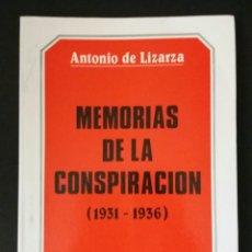 Libros de segunda mano: MEMORIAS DE LA CONSPIRACION 1931-1936, ANTONIO LIZARRA. Lote 86114623